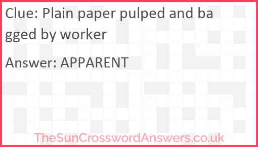 Plain paper pulped and bagged by worker Answer